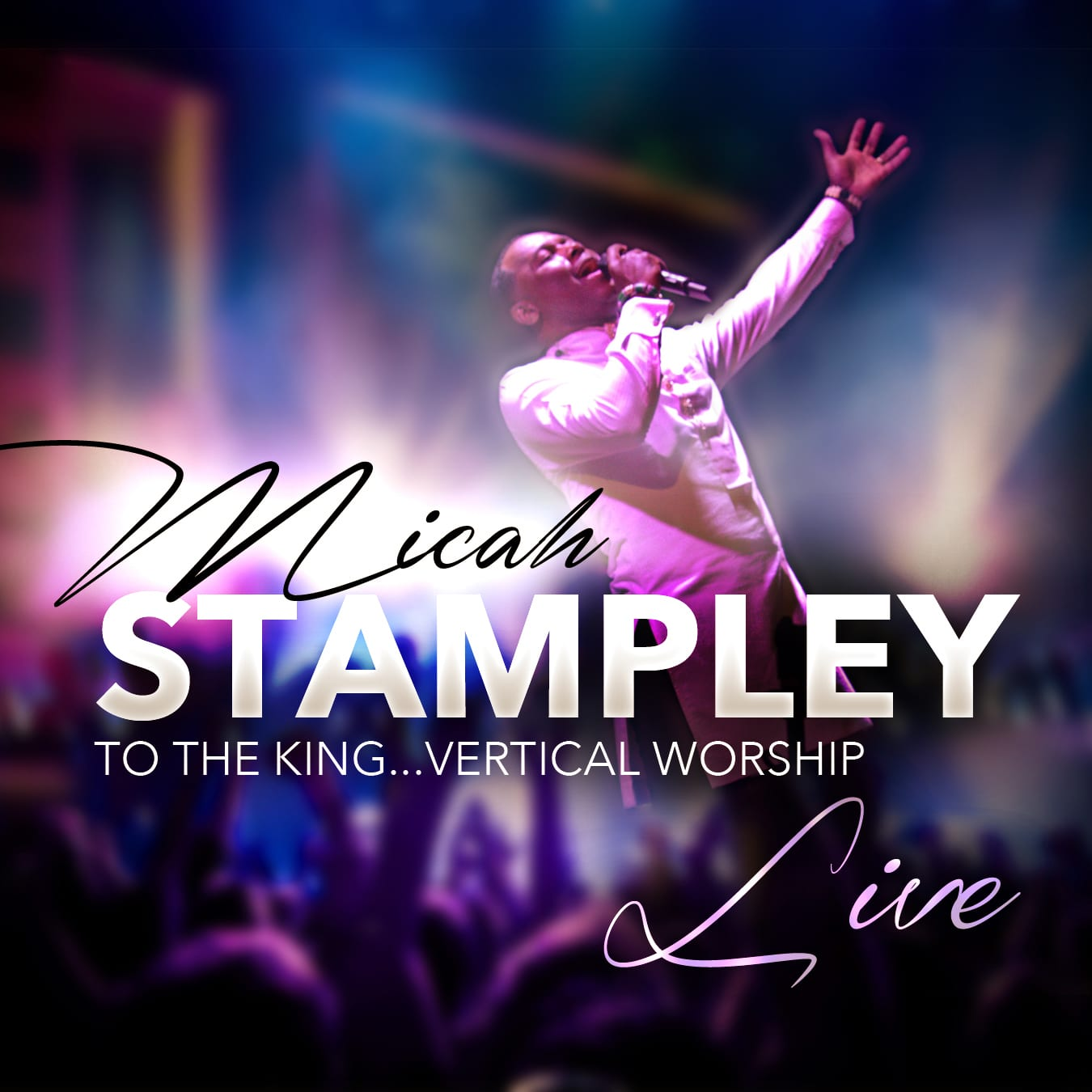 Micah-Stampley-Vertical-Worship